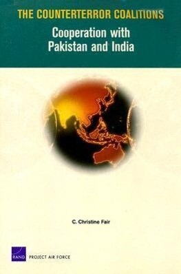 The Counterterror Coalitions: Cooperation with Pakistan and India als Taschenbuch