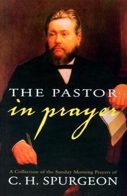 The Pastor in Prayer als Buch