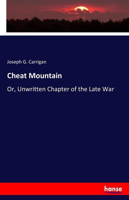 Cheat Mountain als Buch von Joseph G. Carrigan