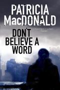 Don't Believe a Word