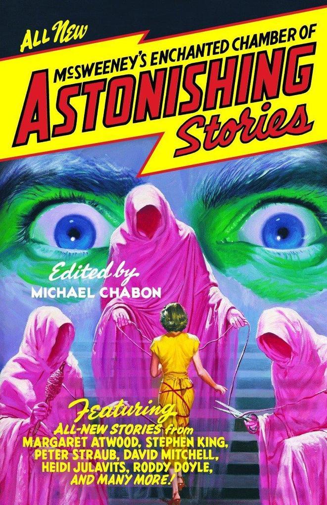 McSweeney's Enchanted Chamber of Astonishing Stories als Taschenbuch