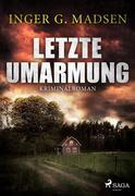 Letzte Umarmung - Roland Benito-Krimi 3