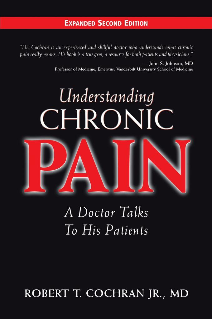 Understanding Chronic Pain: A Doctor Talks to His Patients als Buch