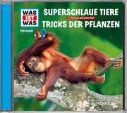 WAS IST WAS Hörspiel-CD: Superschlaue Tiere/ Tricks der Pflanzen