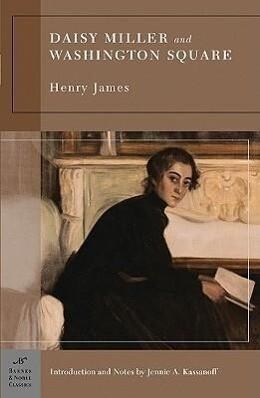 Daisy Miller and Washington Square (Barnes & Noble Classics Series) als Taschenbuch