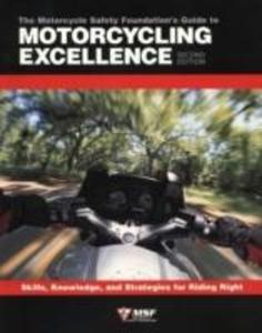 Motorcycle Foundation's Guide to Motorcycling Excellence als Taschenbuch