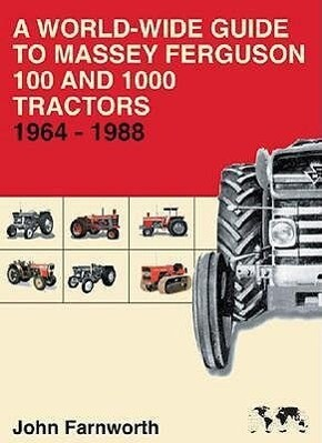 A World-wide Guide to Massey Ferguson 100 and 1000 Tractors 1964-1988 als Buch