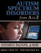 Autism Spectrum Disorders from A to Z: Assessment, Diagnosis... & More!