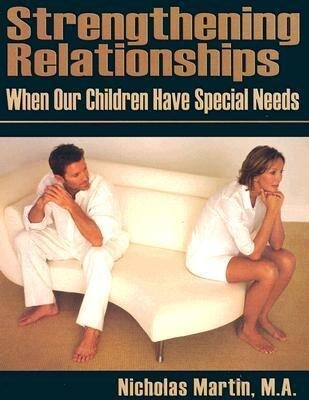 Strengthening Relationships: When Our Children Have Special Needs als Taschenbuch