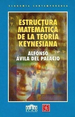 Estructura matemática de la teoría keynesiana als Taschenbuch