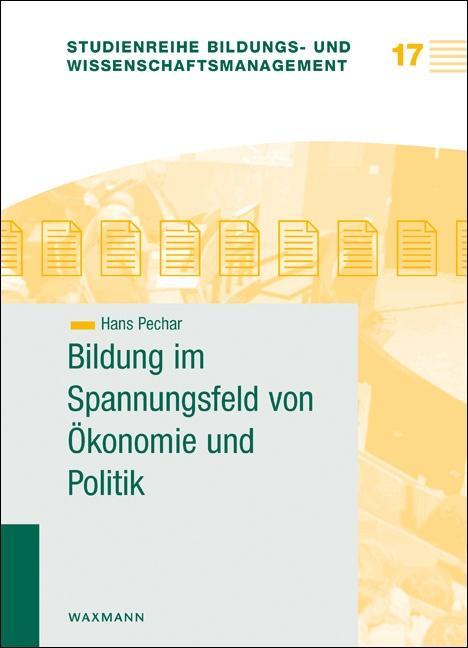 Bildung im Spannungsfeld von Ökonomie und Polit...
