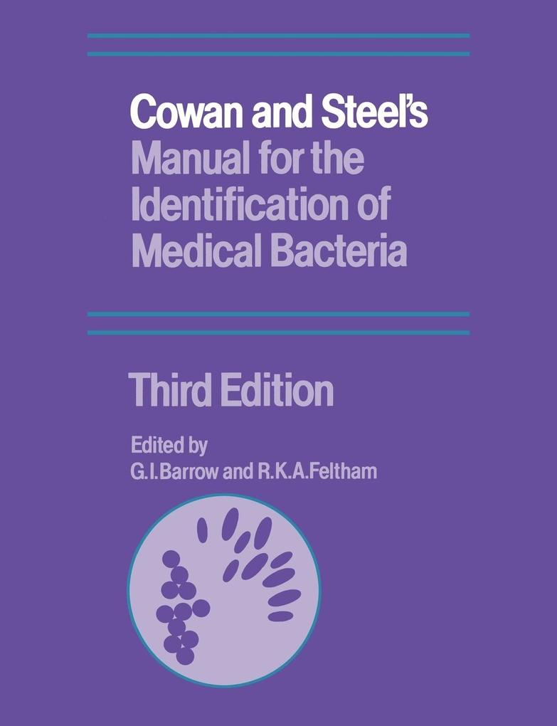 Cowan and Steel's Manual for the Identification of Medical Bacteria als Buch