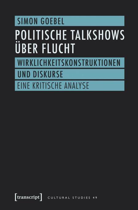 Politische Talkshows über Flucht als Buch von S...