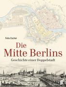 Die Mitte Berlins