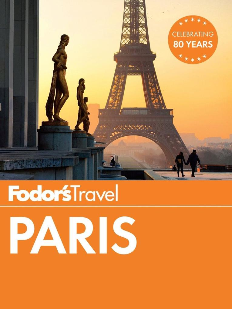 Fodor´s Paris als eBook Download von Fodor´S Tr...