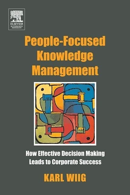 People-Focused Knowledge Management als Buch