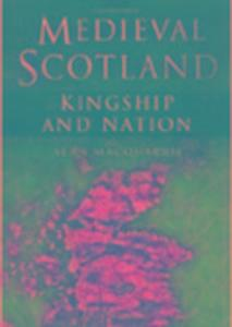 Medieval Scotland als Buch