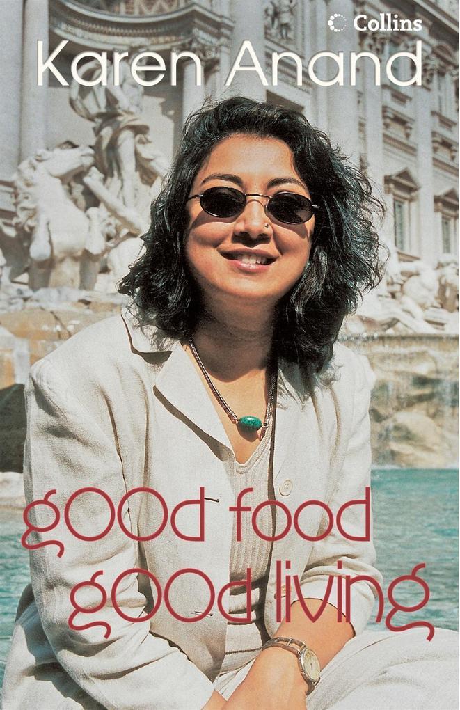 Good Food Good Living als eBook Download von Ka...