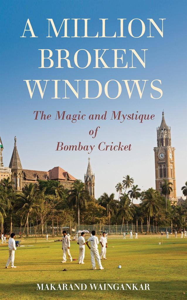 A Million Broken Windows: The Magic and Mystiqu...