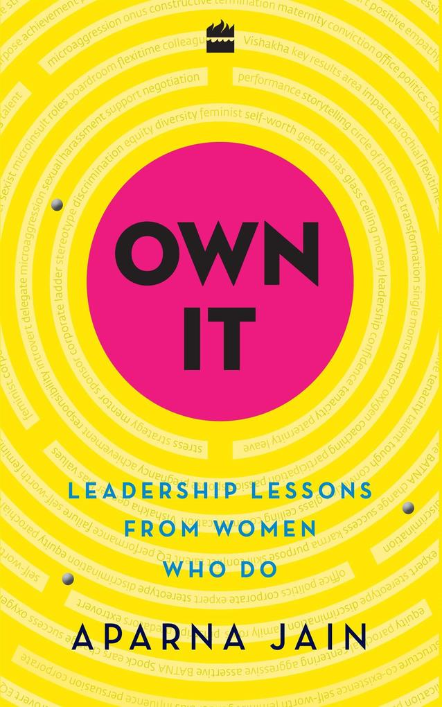 Own It: Leadership Lessons from Women Who Do al...