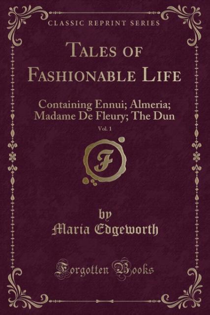 Tales of Fashionable Life, Vol. 1 als Taschenbu...