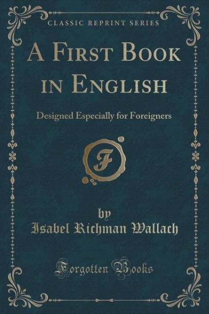 A First Book in English als Taschenbuch von Isa...