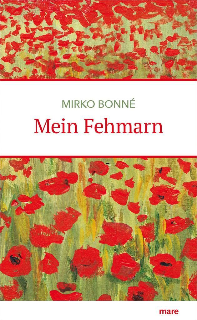 Mein Fehmarn als Buch von Mirko Bonné