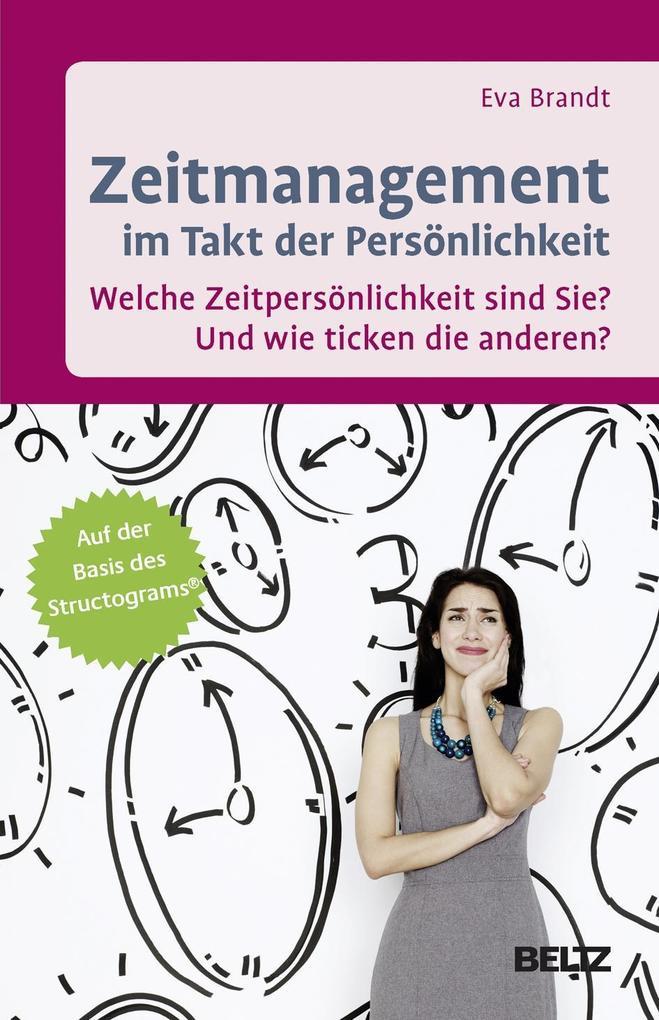 Zeitmanagement im Takt der Persönlichkeit als Buch