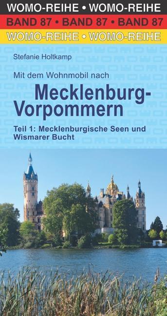 Mit dem Wohnmobil nach Mecklenburg-Vorpommern. ...