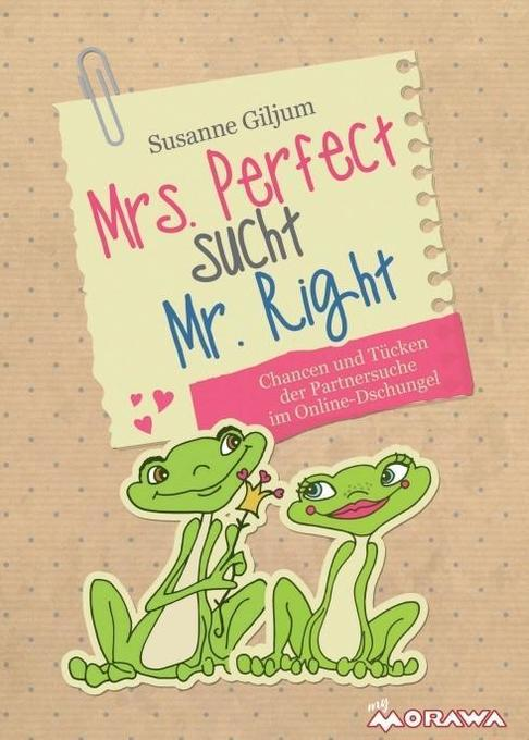 Mrs. Perfect sucht Mr. Right als Buch von Susan...