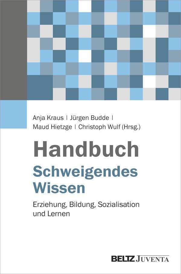 Handbuch Schweigendes Wissen als Buch von