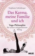 Das Karma, meine Familie und ich