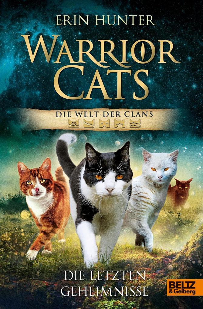 Warrior Cats - Die Welt der Clans. Die letzten Geheimnisse als Buch