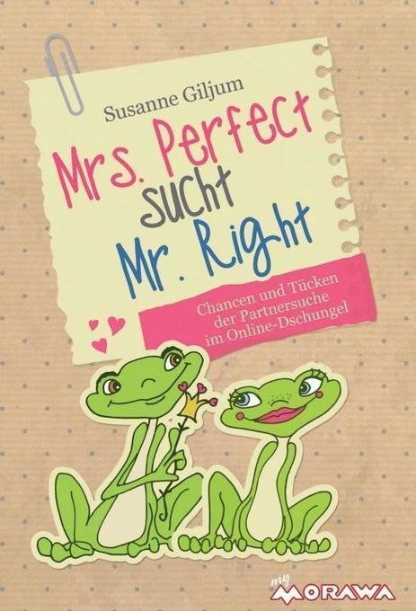 Mrs. Perfect sucht Mr. Right als Buch von Susan...