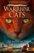 Warrior Cats Staffel 6 01- Vision von Schatten. Die Mission des Schülers