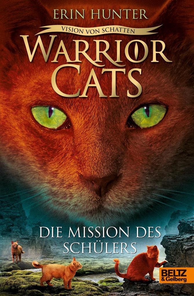 Warrior Cats Staffel 6 01- Vision von Schatten. Die Mission des Schülers als Buch