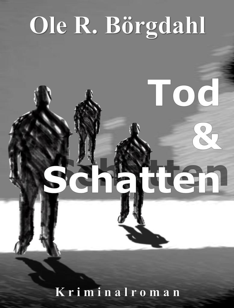 Tod und Schatten als eBook