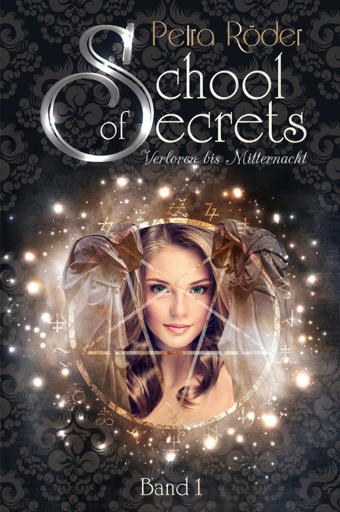 School of Secrets (Band1) - Verloren bis Mitternacht als eBook