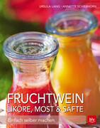 Fruchtwein, Liköre, Most & Säfte