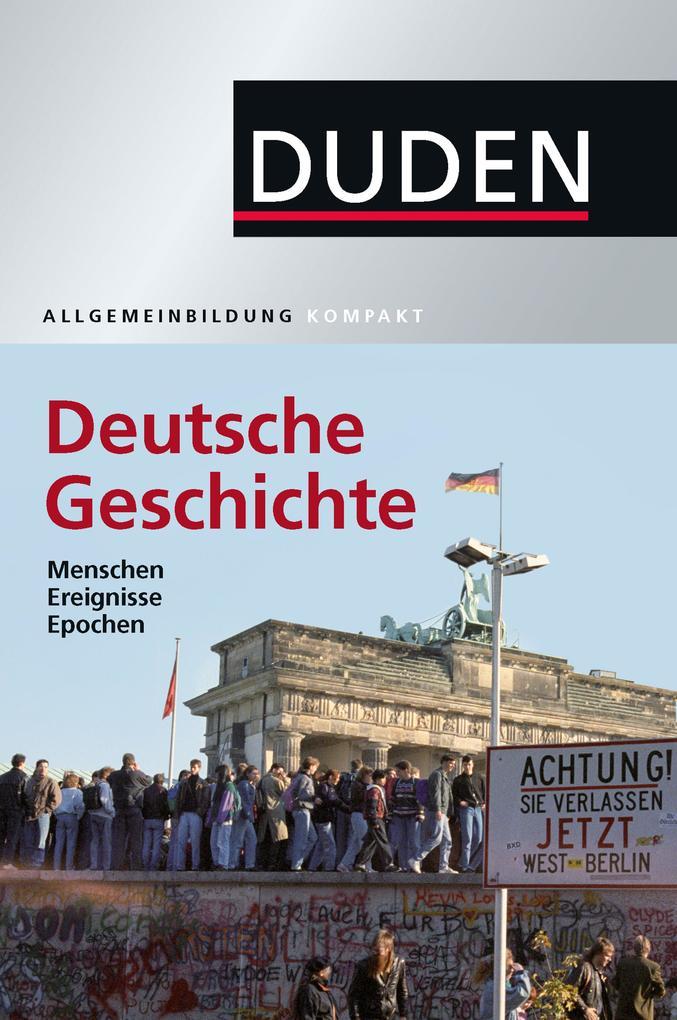 Duden Allgemeinbildung Deutsche Geschichte als eBook