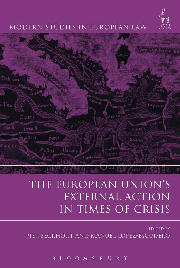 European Union´s External Action in Times of Cr...
