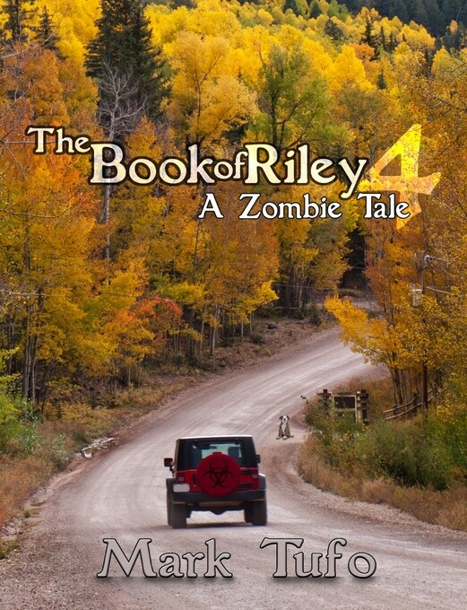 The Book Of Riley ~ A Zombie Tale Pt. 4 als eBo...