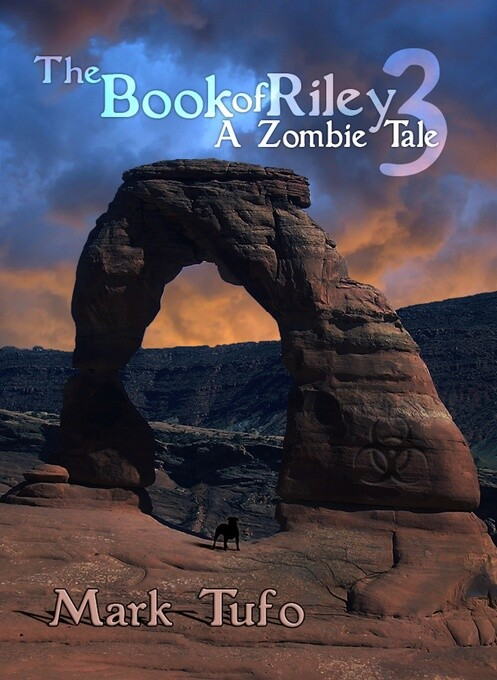 The Book Of Riley ~ A Zombie Tale Pt. 3 als eBo...