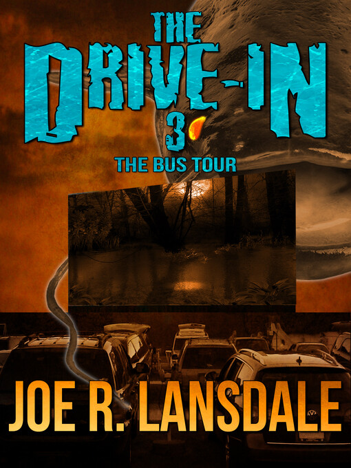 The Drive-In 3: The Bus Tour als eBook Download...