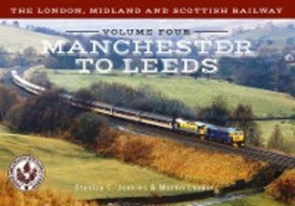 London, Midland and Scottish Railway Volume Fou...