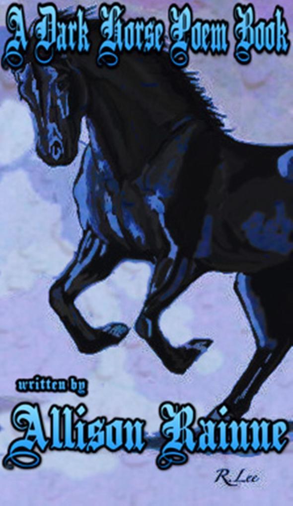 A Dark Horse Poem Book (Wild Horse Series, #1) ...