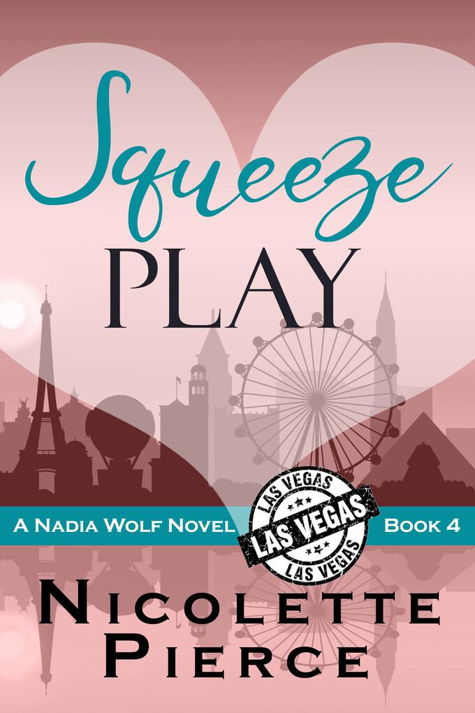 Squeeze Play als eBook Download von Nicolette P...