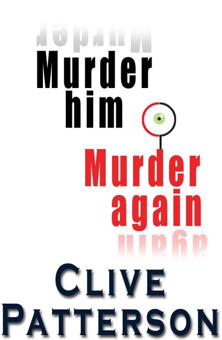 Murder Him Murder Again als eBook Download von ...