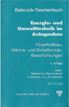 Babcock-Taschenbuch Energie- und Umwelttechnik im Anlagenbau als Buch