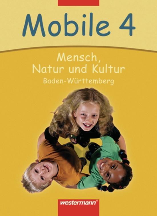 Mobile 4. Schülerband. Mensch, Natur und Kultur. Baden-Württemberg als Buch